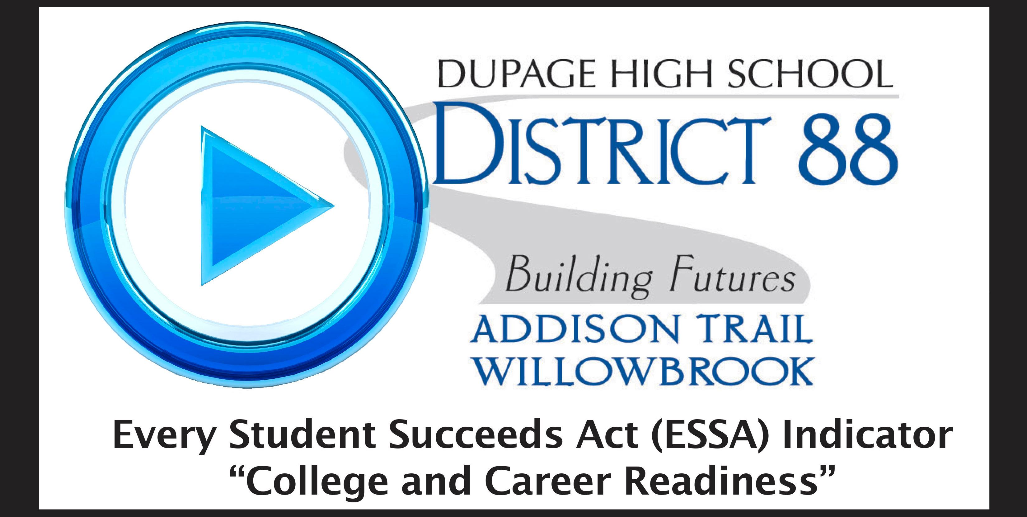 As District 88 embarks on Strategic Planning process, the district shares how its vision and goals are aligned with the Every Student Succeeds Act