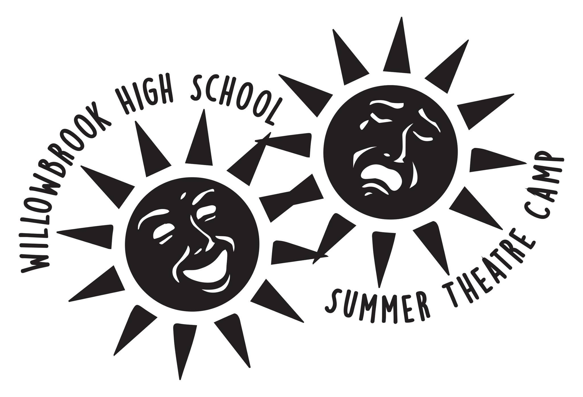 Willowbrook to host Summer Theatre Camp