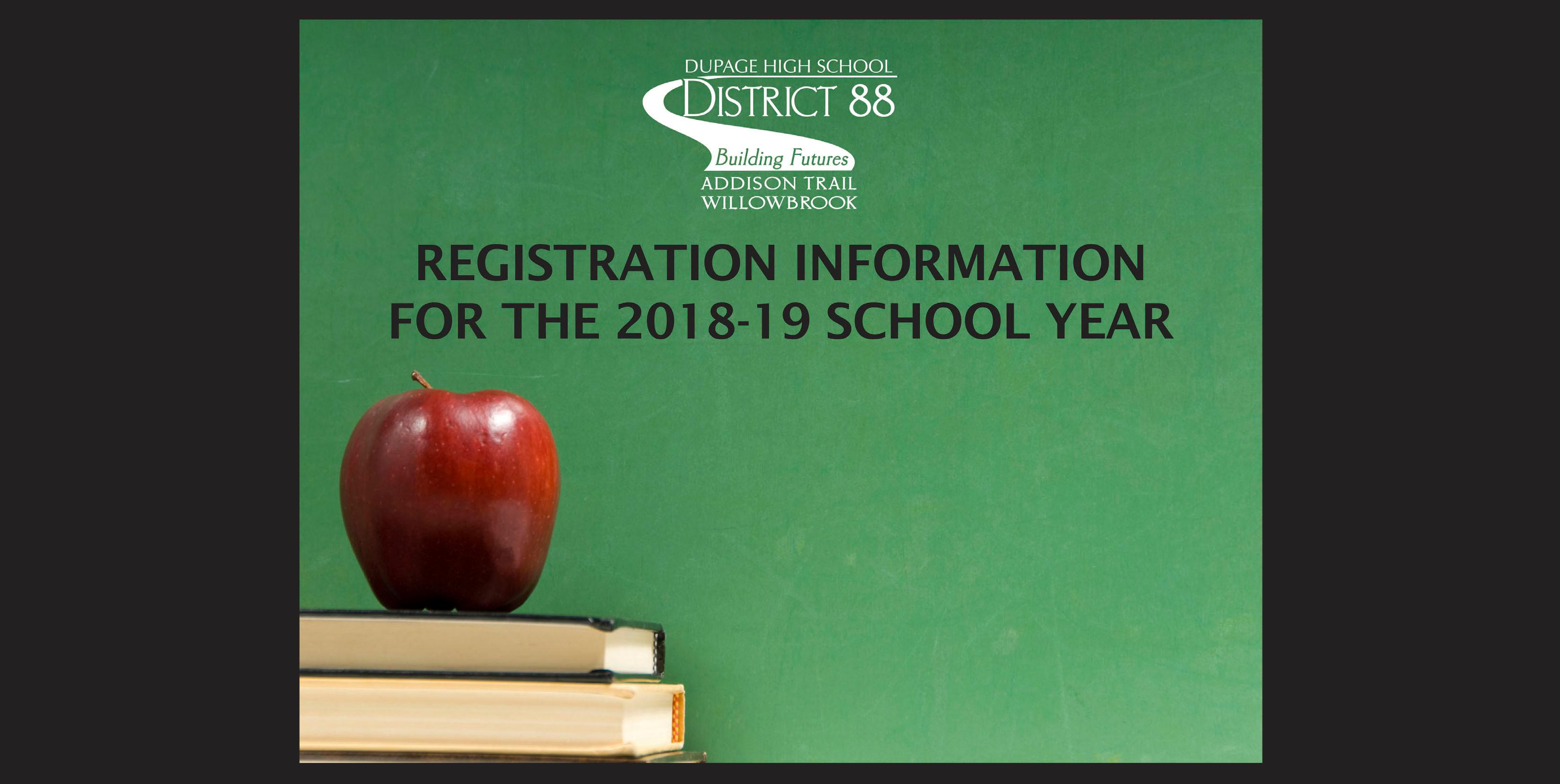 District 88 shares important information regarding registration for the 2018-19 school year