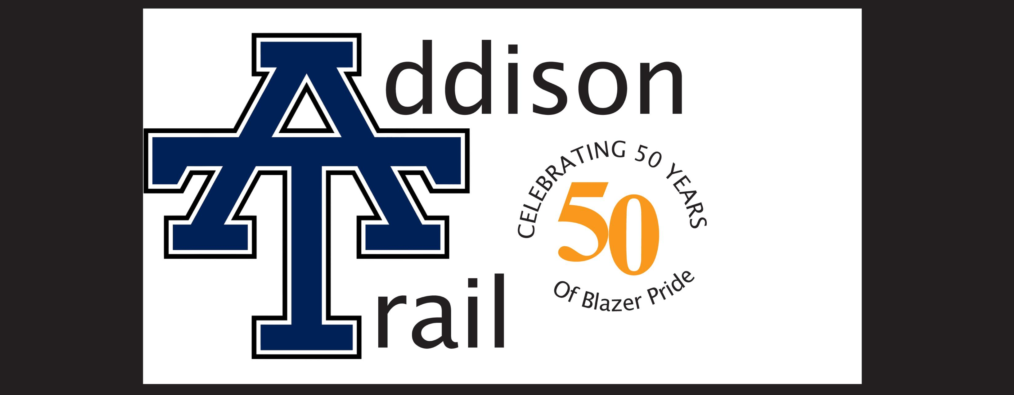 Addison Trail invites you to join in celebrating the school's 50th anniversary