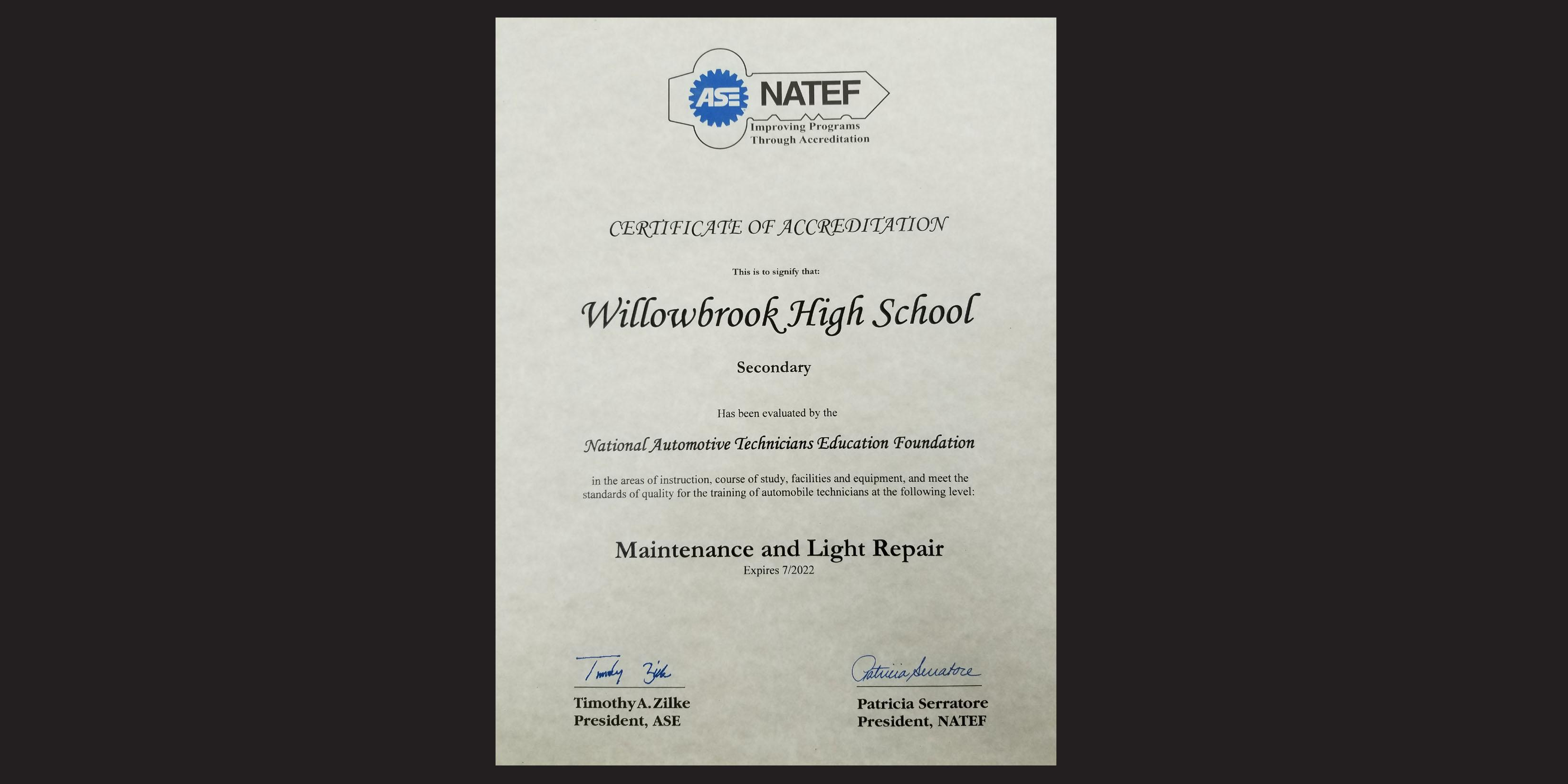 Willowbrook earns accreditation by the National Automotive Technicians Education Foundation