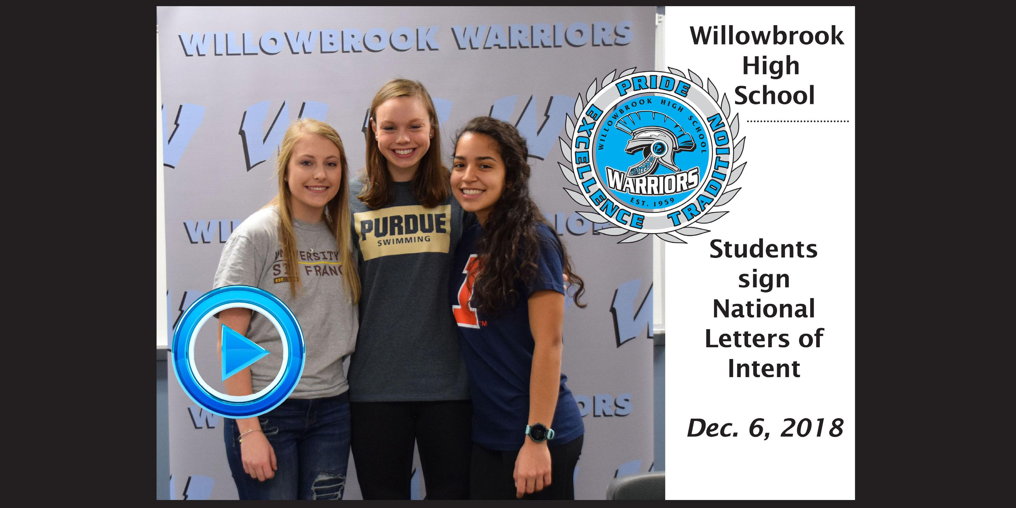 Three Willowbrook seniors sign to play their respective sport at the collegiate level