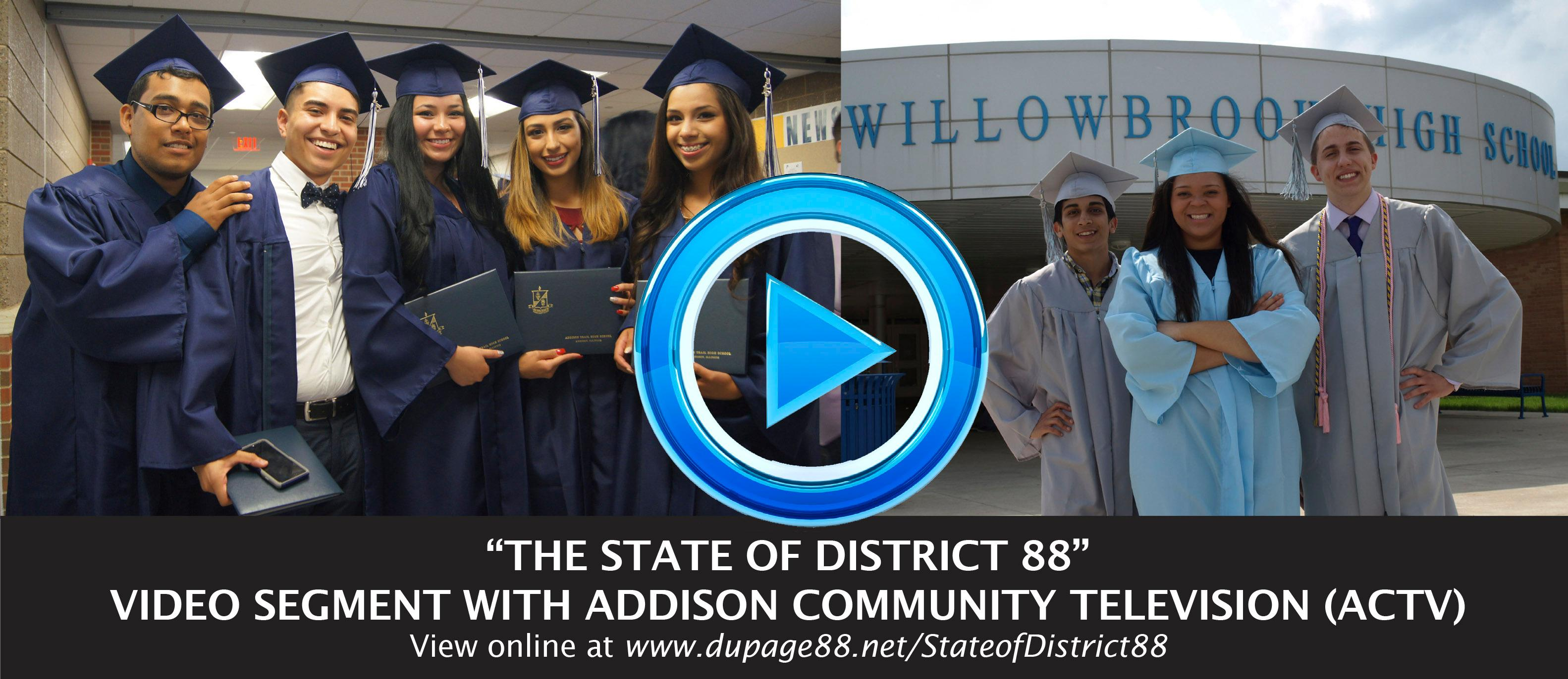 District 88 films final 'State of District 88' video segment of 2017-18 school year