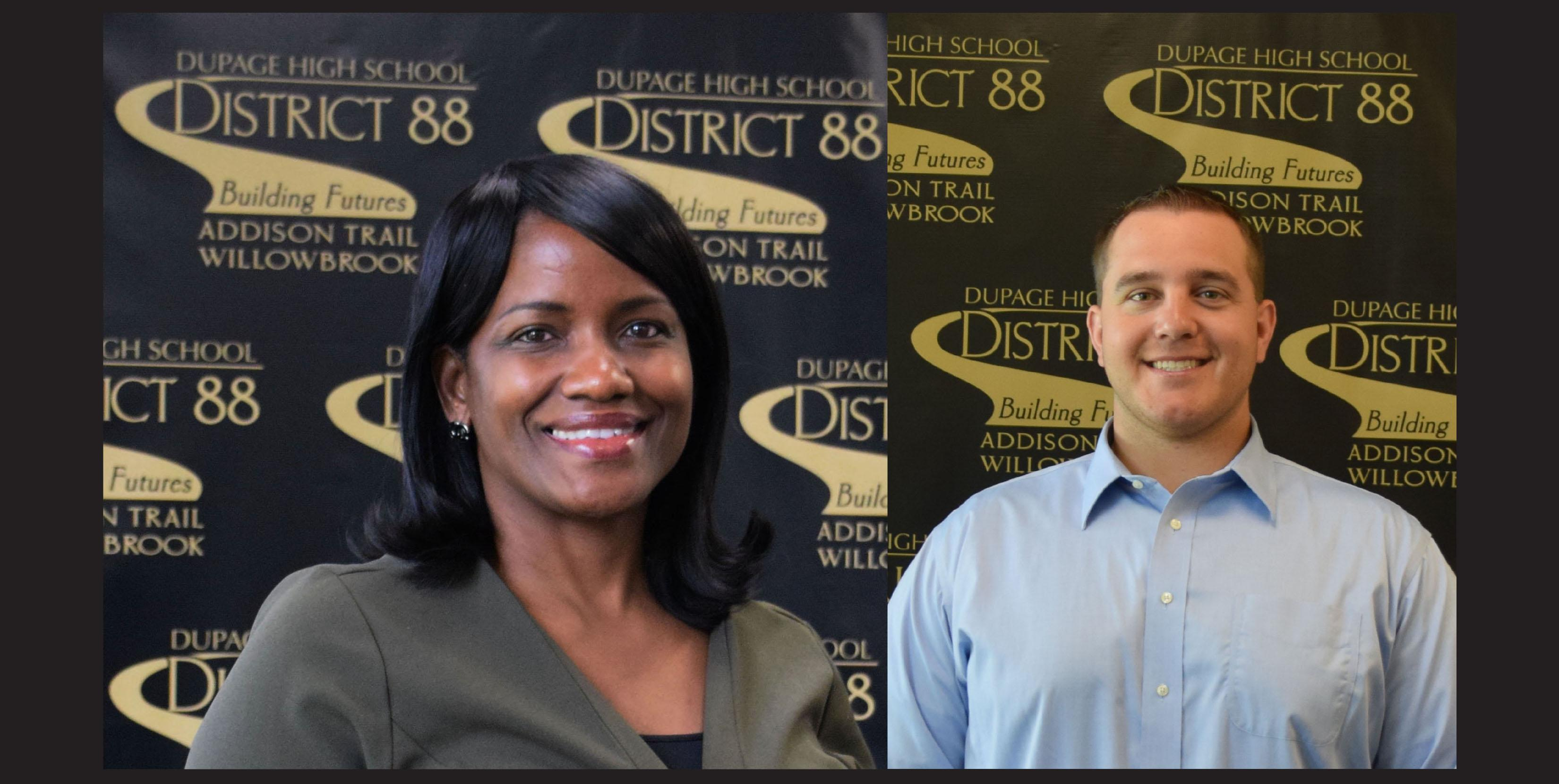 District 88 welcomes two new members to the District Administrative Team