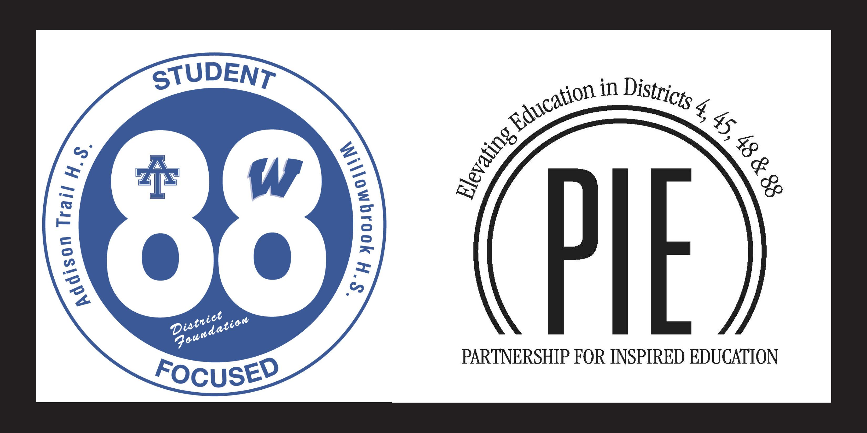 Be sure to join the District 88 and PIE foundations for two exciting upcoming events